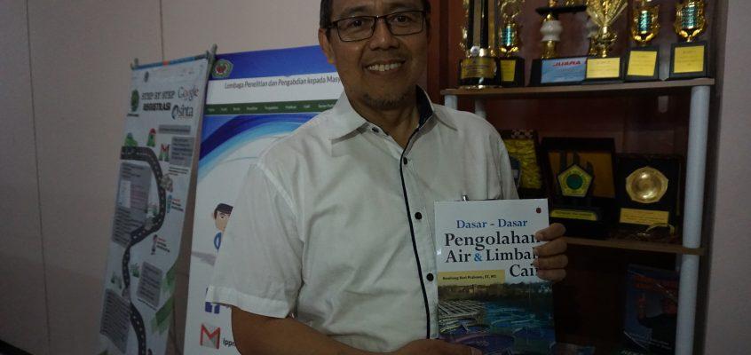 """Karya: Bambang Hari Prabowo """"Dasar-Dasar Pengolahan Air & Limbah Cair"""""""