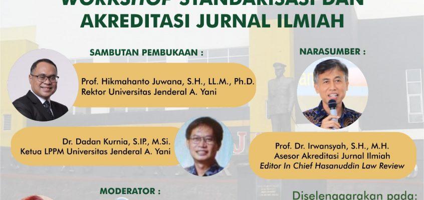 Workshop Standarisasi dan Akreditasi Jurnal Ilmiah